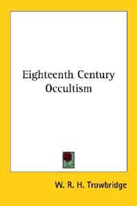 Eighteenth Century Occultism
