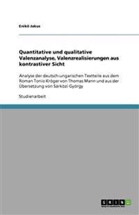 Quantitative Und Qualitative Valenzanalyse, Valenzrealisierungen Aus Kontrastiver Sicht