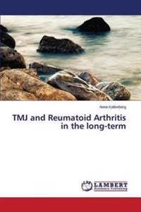 Tmj and Reumatoid Arthritis in the Long-Term