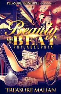 Beauty and the Beat: Philadelphia