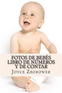 Fotos de Bebes Libro de Numeros y de Contar: de 2 a 5 Anos