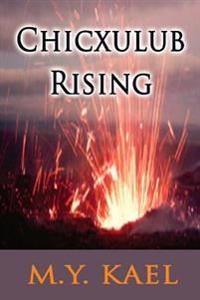 Chicxulub Rising