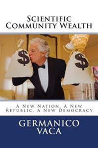 Scientific Community Wealth