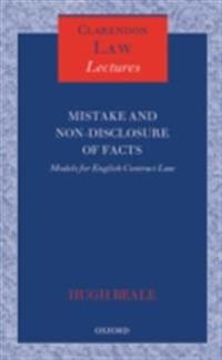 Mistake and Non-Disclosure of Fact: Models for English Contract Law