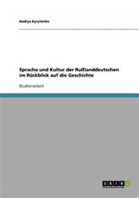 Sprache Und Kultur Der Ru Landdeutschen Im R Ckblick Auf Die Geschichte
