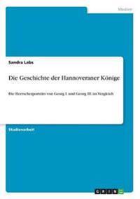 Geschichte Der Hannoveraner Konige