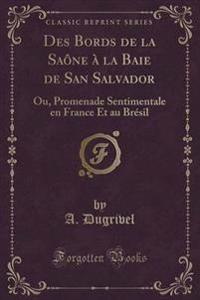 Des Bords de la Sane La Baie de San Salvador
