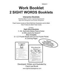 Work Booklet 2 Sight Words Booklets Mr. Squirrellie Makes Peanut Butter and Who Plants the Flowers?: Work Booklet 2 Sight Words Booklets Mr. Squirrell