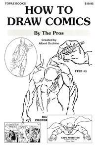 How to Draw Comics: By the Pros