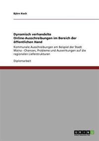 Dynamisch Verhandelte Online-Ausschreibungen Im Bereich Der Offentlichen Hand