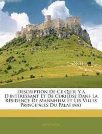 Description De Ce Qu'il Y a D'interessant Et De Curieuse Dans La Résidence De Mannheim Et Les Villes Principales Du Palatinat