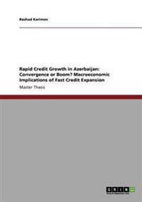Rapid Credit Growth in Azerbaijan