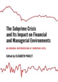 Subprime Crisis and Its Impact on Financial and Managerial Environments