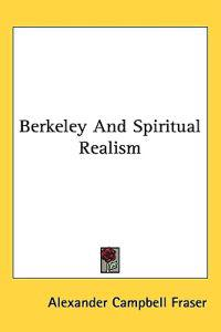 Berkeley and Spiritual Realism