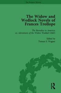 The Widow and Wedlock Novels of Frances Trollope