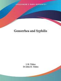 Gonorrhea and Syphilis (1912)
