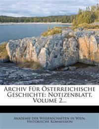 Archiv Für Österreichische Geschichte: Notizenblatt, Volume 2...