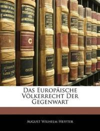 Das Europäische Völkerrecht Der Gegenwart
