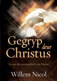 Gegryp deur Christus (eBoek)