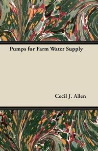 Pumps for Farm Water Supply