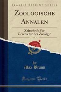 Zoologische Annalen, Vol. 7