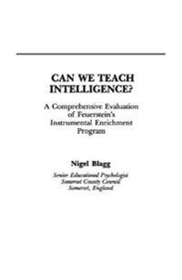 Can We Teach Intelligence?