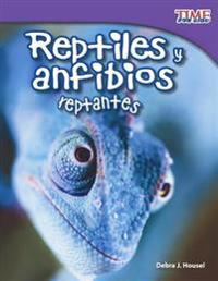 Reptiles y Anfibios (Reptiles and Amphibians)