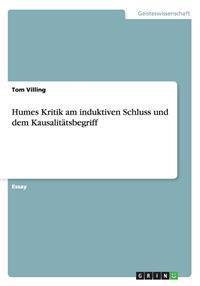 Humes Kritik Am Induktiven Schluss Und Dem Kausalitatsbegriff