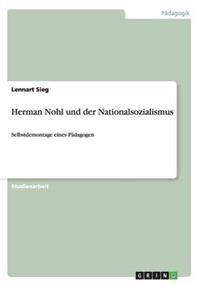 Herman Nohl Und Der Nationalsozialismus