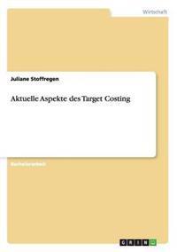 Aktuelle Aspekte Des Target Costing