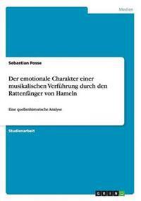 Der Emotionale Charakter Einer Musikalischen Verfuhrung Durch Den Rattenfanger Von Hameln
