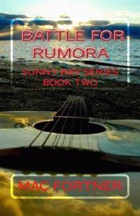 Battle for Rumora: Sunny Ray Series Book Two