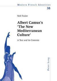 Albert Camus's 'the New Mediterranean Culture'