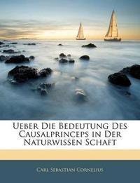 Ueber Die Bedeutung Des Causalprinceps in Der Naturwissen Schaft