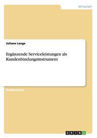 Erganzende Serviceleistungen ALS Kundenbindungsinstrument
