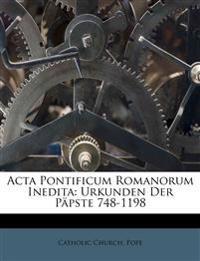 Acta Pontificum Romanorum Inedita: Urkunden der Päpste 748-1198, Erster Band