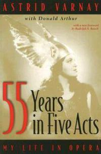 Fifty-five Years in Five Acts