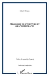 Pedagogie de l'ecriture et graphotherapi
