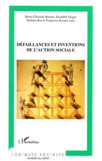 Defaillances et inventions de l'action sociales