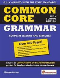 Common Core Grammar: High School Edition