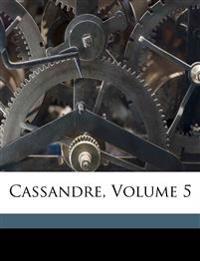 Cassandre, Volume 5