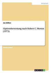Optionsbewertung Nach Robert C. Merton (1973)