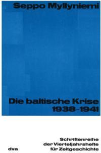 Die baltische Krise 1938-1941