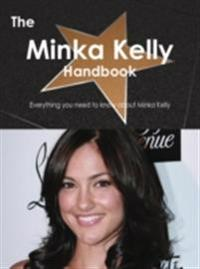 Minka Kelly Handbook - Everything you need to know about Minka Kelly
