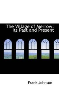The Village of Merrow