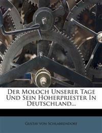 Der Moloch Unserer Tage Und Sein Hoherpriester In Deutschland...