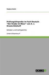 """Prufungslehrprobe Im Fach Deutsch: """"Der Knabe Im Moor"""" Von A. V. Droste-Hulshoff"""