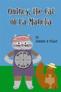 Quincy, the Cat of La Mancha: Don Quixote for Kids