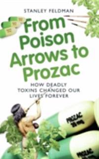 From Poison Arrows to Prozac
