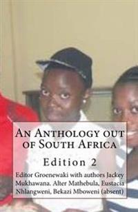 An Anthology Out of South Africa: Jackey Mukhawana and Friends